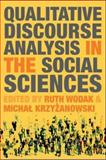 Qualitative Discourse Analysis in the Social Sciences, Wodak, Ruth, 0230019862