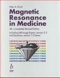 Magnetic Resonance in Medicine : The Basic Textbook of the European Magnetic Resonance Forum, , 0632059869