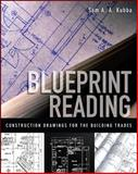 Blueprint Reading : Construction Drawings for the Building Trades, Kubba, Sam, 0071549862
