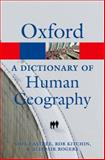 A Dictionary of Human Geography, Alisdair Rogers and Noel Castree, 0199599866