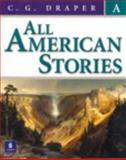 All American Stories, Draper, C. G., 0131929860
