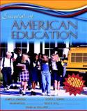 Essentials of American Education, Johnson, James and DuPuis, Victor L., 0205349862