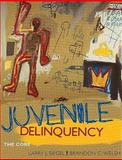 Juvenile Delinquency : The Core, Siegel, Larry J. and Welsh, Brandon C., 0495809861