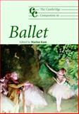 The Cambridge Companion to Ballet 1st Edition