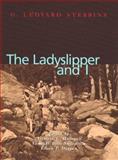 The Ladyslipper and I, Stebbins, G. Ledyard, 091527986X