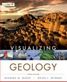 Visualizing Geology, Murck, Barbara W., 1118129865