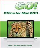 GO! with Mac Office 2011, McLellan, Carolyn and Gaskin, Shelley, 0133109879