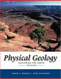 Physical Geology : Exploring the Earth, Monroe, James S. and Wicander, Reed, 0534399878