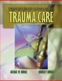 Principles of Advanced Trauma Care, Hubble, Michael W. and Hubble, Johnsie P., 0766819876