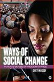 Ways of Social Change : Making Sense of Modern Times, Massey, Garth, 1412979870