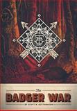 The Badger War, Scott W. Guttormson, 1490719873