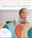 Comfort Knitting and Crochet - Babies and Toddlers, Norah Gaughan and Berroco Design Team Staff, 1584799870
