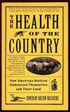 The Health of the Country, Conevery Bolton Valencius, 0465089879