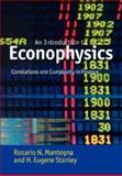 An Introduction to Econophysics : Correlations and Complexity in Finance, Mantegna, Rosario N. and Stanley, H. Eugene, 0521039878