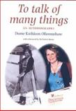 To Talk of Many Things : An Autobiography, Ollerenshaw, Dame Kathleen and Ollerenshaw, Dame, 0719069874