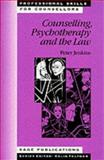 Counselling, Psychotherapy and the Law, Jenkins, Peter, 0803979878
