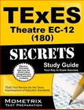 TExES (180) Theatre EC-12 Exam Secrets Study Guide : TExES Test Review for the Texas Examinations of Educator Standards, TExES Exam Secrets Test Prep Team, 1610729870
