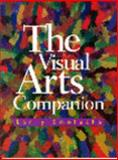 The Visual Arts Companion, Smolucha, Larry, 0130429872
