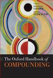 The Oxford Handbook of Compounding, , 0199219877