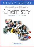 General, Organic, and Biological Chemistry Study Guide and Selected Solutions, Karen C. Timberlake, 0805329870
