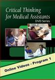 Critical Thinking for Medical Assistants, Delmar Learning Staff, 1435419871