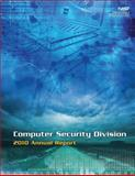 Computer Security Division 2010 Annual Report, U. S. Department U.S. Department of Commerce, 1495299872