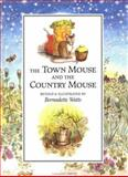 The Town Mouse and the Country Mouse, Bernadette Watts and Aesop, 1558589872