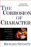 The Corrosion of Character, Richard Sennett, 0393319873