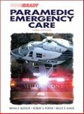 Paramedic Emergency Care, Bledsoe, Bryan E. and Porter, Robert S., 0835949877