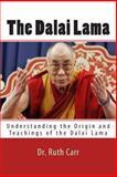 The Dalai Lama, Ruth Carr, 1494299879