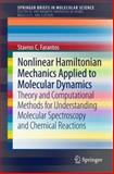 Nonlinear Hamiltonian Mechanics Applied to Molecular Dynamics : Theory and Computational Methods for Understanding Molecular Spectroscopy and Chemical Reactions, Farantos, Stavros, 3319099876