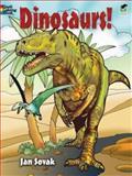 Dinosaurs! Coloring Book, Jan Sovak, 0486469875