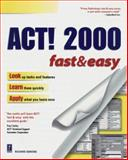 ACT! 2000 Fast and Easy, Cravens, Richard, 0761519874