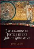 Expectations of Justice in the Age of Augustine, Uhalde, Kevin, 0812239873