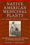 Native American Medicinal Plants, Daniel Moerman E., 0881929875