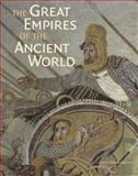 The Great Empires of the Ancient World, Thomas Harrison, 0892369876
