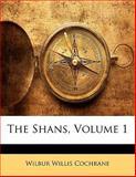 The Shans, Wilbur Willis Cochrane, 1141819872