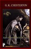 San Francisco de Asís, G. K. Chesterton, 148117987X