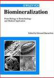 Biomineralization : From Biology to Biotechnology and Medical Application, , 3527299874