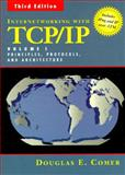 Internetworking with TCP/IP Vol. 1 : Principles, Protocols, and Architecture, Comer, Douglas E., 0132169878