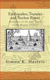 Earthquakes, Tsunami and Nuclear Power, Simon Haslett, 1466489871