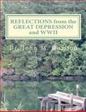 Reflections from the Great Depression and WWII, John Domino, 1481169874