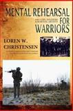 Mental Rehearsal for Warriors, Loren Christensen, 1499779879