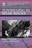 Tunnelling in Weak Rocks, Singh, Bhawani and Goel, R. K., 0080449875