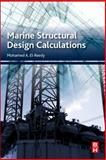 Marine Structural Design Calculations, El-Reedy, Mohamed, 0080999875