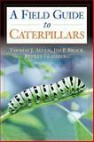 Caterpillars in the Field and Garden, Thomas J. Allen and Jeffrey Glassberg, 0195149874