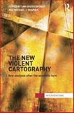 The New Violent Cartography : Geo-Analysis after the Aesthetic Turn, , 1138789879
