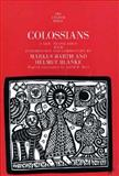 Colossians, Barth, Markus and Blanke, Helmut, 030013987X