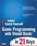 Teach Yourself Game Programming with Visual Basics in 21 Days with CD-ROM, Walnum, Clayton, 067231987X
