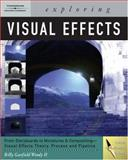 Exploring Visual Effects, Woody, Billy G., II, 140187987X